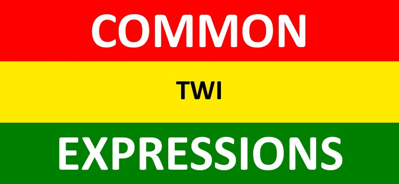 Yes, No, Sorry in Twi | Common Twi Expressions | Video Lesson 2